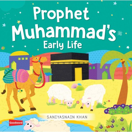 Early Life of Prophet Muhammad